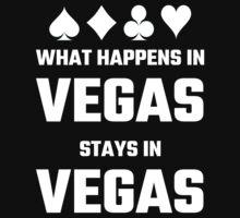 What Happens In Vegas Stays In Vegas by evahhamilton
