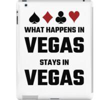 What Happens In Vegas Stays In Vegas iPad Case/Skin