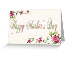Happy Mother's Day # 2 Greeting Card