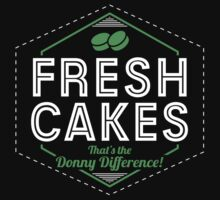 Fresh Cakes - That's The Donny Difference! by Mouthpiece Designs