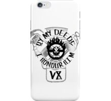 By my deeds I honour him iPhone Case/Skin