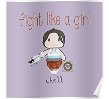Fight Like a Girl - Chell | Portal Poster