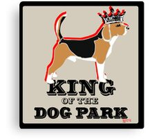 Beagle King of the Dog Park Canvas Print
