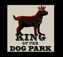 Labrador Retriever King of the Dog Park by BarkleyandCo