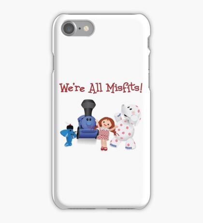 We're All Misfits! iPhone Case/Skin