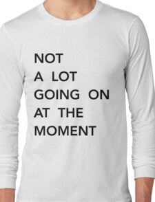 Not a lot going on at the moment t-shirt taylor swift uk usa swiftie T-Shirt