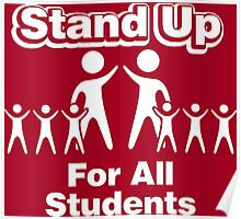Stand Up For All Students Poster