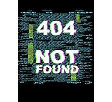 404 - Item Not Found Photographic Print
