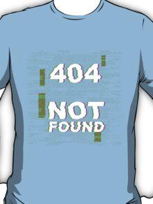 404 - Item Not Found T-Shirt