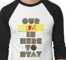 Our Love... T-Shirt
