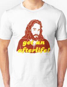 Get An Afterlife Jesus Unisex T-Shirt