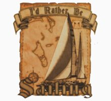 I'd Rather Be Sailing by BailoutIsland