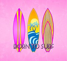 Pink Born To Surf  by BailoutIsland