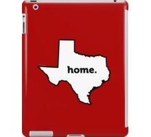Texas. Home. iPad Case/Skin