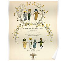 A Day in a Child's Life Myles Birket Foster and Kate Greenaway 1881 0013 Title Plate 2 Poster