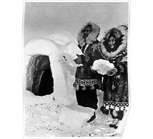 BW USA Alaska igloo builders 1970s Poster