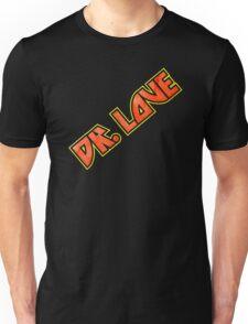 Calling Doctor Love Unisex T-Shirt