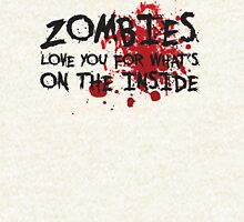 Zombies Love You For What's On the Inside Hoodie