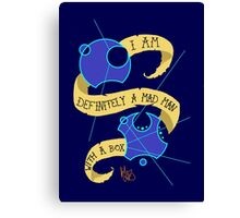 Mad Man With A Box Gallifreyan Canvas Print