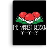 The Hardest Decision Canvas Print
