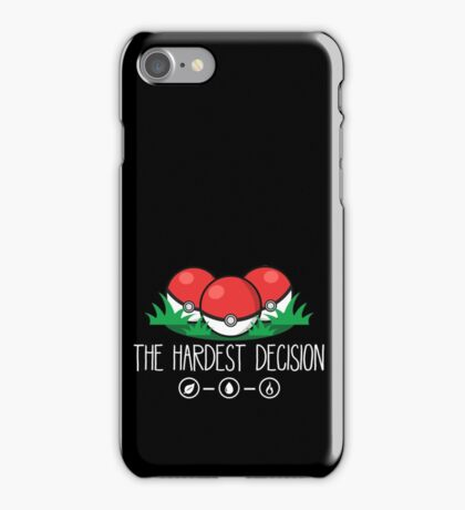 The Hardest Decision iPhone Case/Skin