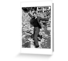 Mister Whirl Wide: Dancing in the Streets Greeting Card