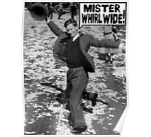 Mister Whirl Wide: Dancing in the Streets Poster