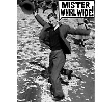Mister Whirl Wide: Dancing in the Streets Photographic Print