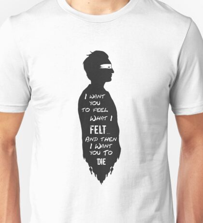 Silhouettes - Murphy - I want you to feel what I felt Unisex T-Shirt