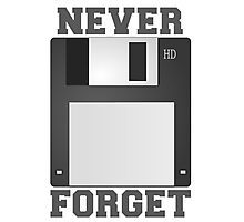 Never Forget  The Floppy Disk Photographic Print