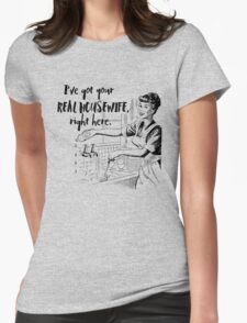 Real Housewife Parody - Retro 50s Housewife - Real Housewives Do Dishes - Clean - Sarcasm T-Shirt