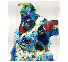 Colorful Dog Art - Irresistible - By Sharon Cummings Poster