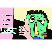 Long live the Revolution Photographic Print