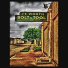 Fort Worth Bolt & Tool Co. T-Shirt by Robert Howington