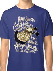 Hard Dalek (Soft Kitty Parody) Classic T-Shirt