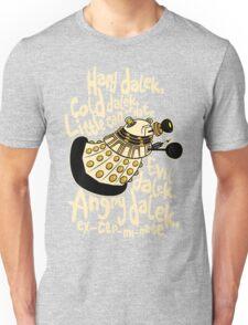 Hard Dalek (Soft Kitty Parody) Unisex T-Shirt