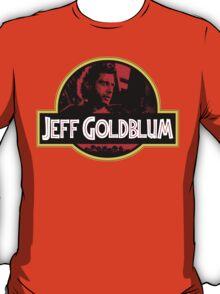 JURASSIC GOLDBLUM T-Shirt