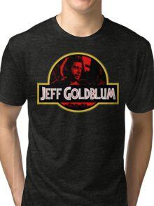 JURASSIC GOLDBLUM Tri-blend T-Shirt