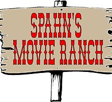 Spahn's Movie Ranch by lawrencebaird