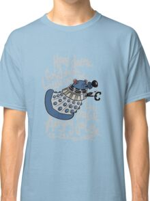 Little Can of Hate (Movie Dalek) Classic T-Shirt