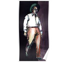 My Heros Have Always Been Cowboys Poster