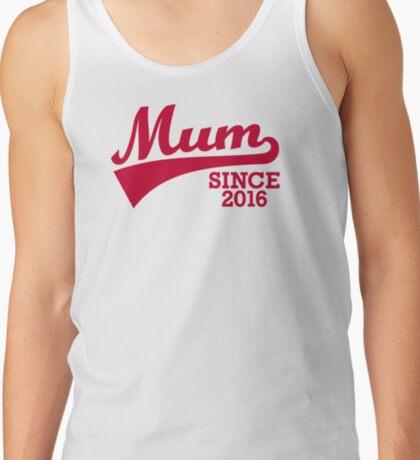 Mum 2016 Tank Top