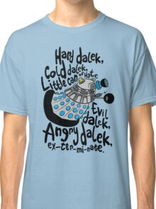 Skaro Dalek (Soft Kitty Parody) Classic T-Shirt