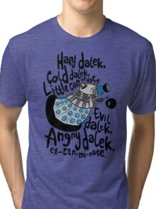 Skaro Dalek (Soft Kitty Parody) Tri-blend T-Shirt