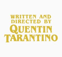 Written and Directed by Quentin Tarantino Kids Clothes