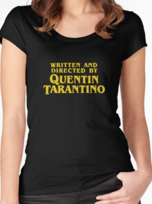 Written and Directed by Quentin Tarantino Women's Fitted Scoop T-Shirt