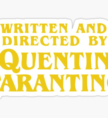 Written and Directed by Quentin Tarantino Sticker