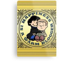 Happiness is a Warm Blogger Metal Print