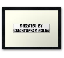 Directed By Christopher Nolan Framed Print