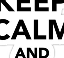 Keep calm and enjoy retirement Sticker
